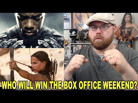 Black Panther VS Tomb Raider - Who Will Win The Box Office?