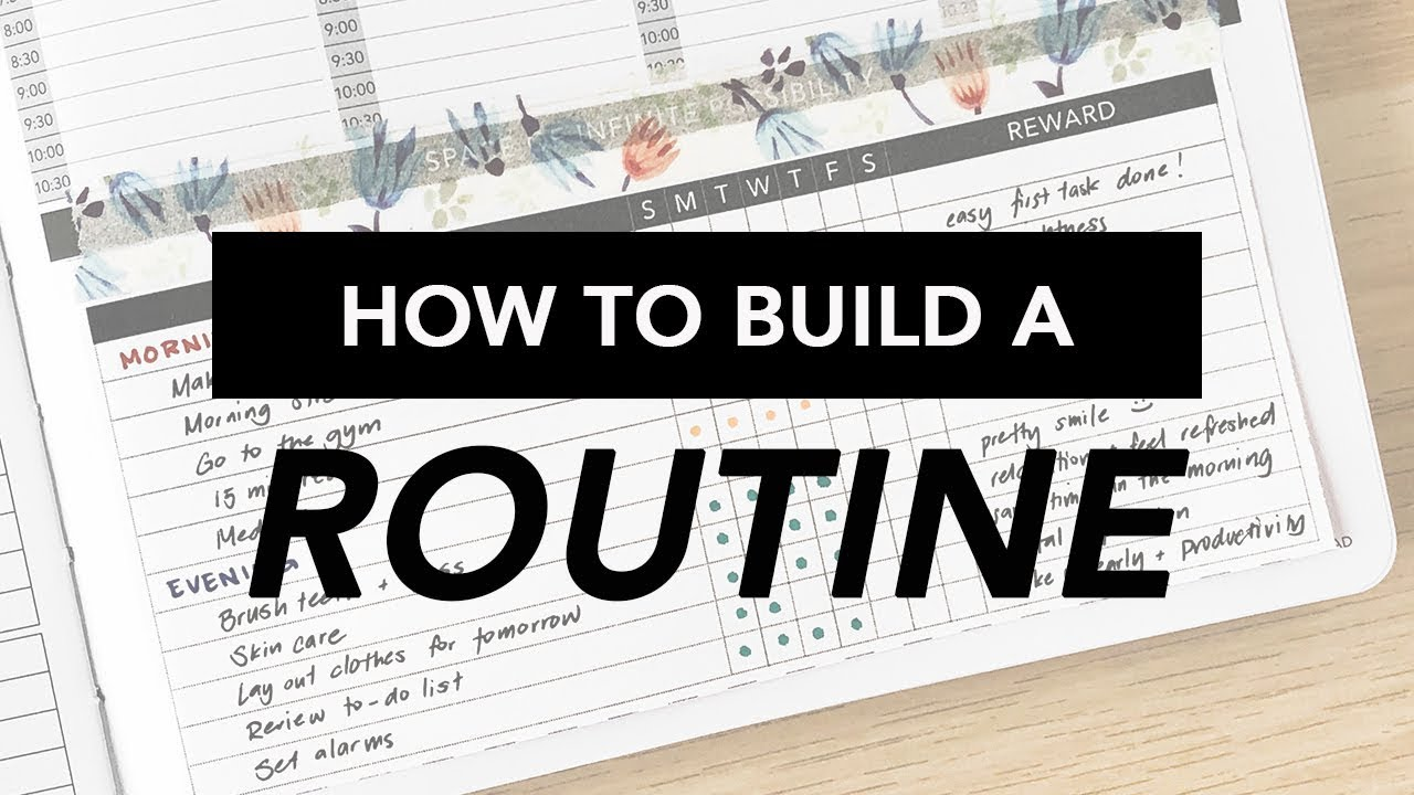 How to Build A Routine
