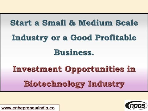 Start a Small & Medium Scale Industry or a Good Profitable Business.
