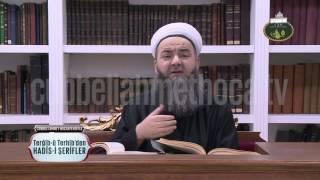 Cübbeli Ahmet Hoca ile Hadis-i Şerifler 37. Bölüm 19 Aralık 2016