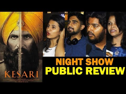 KESARI PUBLIC REVIEW | DAY 2 | NIGHT SHOW | Akshay Kumar, Parineeti Chopra