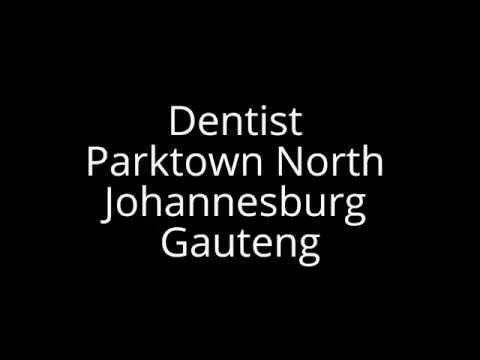 Dentist Parktown North Johannesburg Gauteng