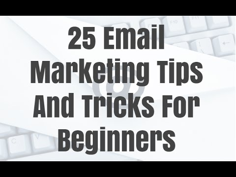 25 Email Marketing Tips And Tricks For Beginners 2015