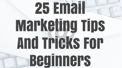 25 Email Marketing Tips And Tricks For Beginners 2016