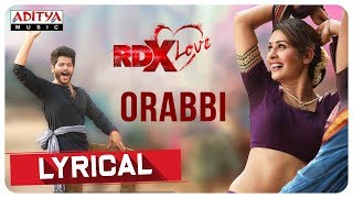 Orabbi Lyrical  || RDXLove Songs || Payal Rajput, Tejus Kancherla || Radhan