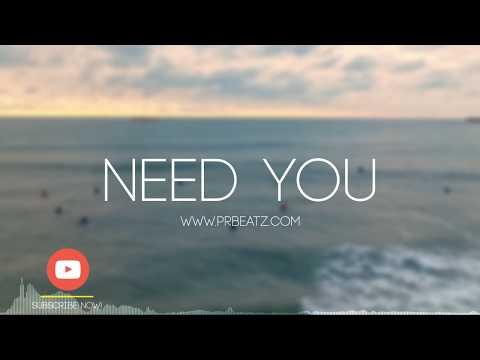 (SOLD) R&B Guitar Love Song Pop Instrumental Beats 2017 - Need You (P.R Beats x Mentz)