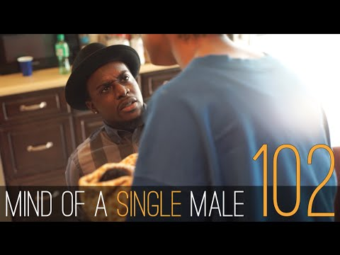 Mind of A Single Male | #Ep102 | Black Web Series | #ArtisticStandardTV | (2015)
