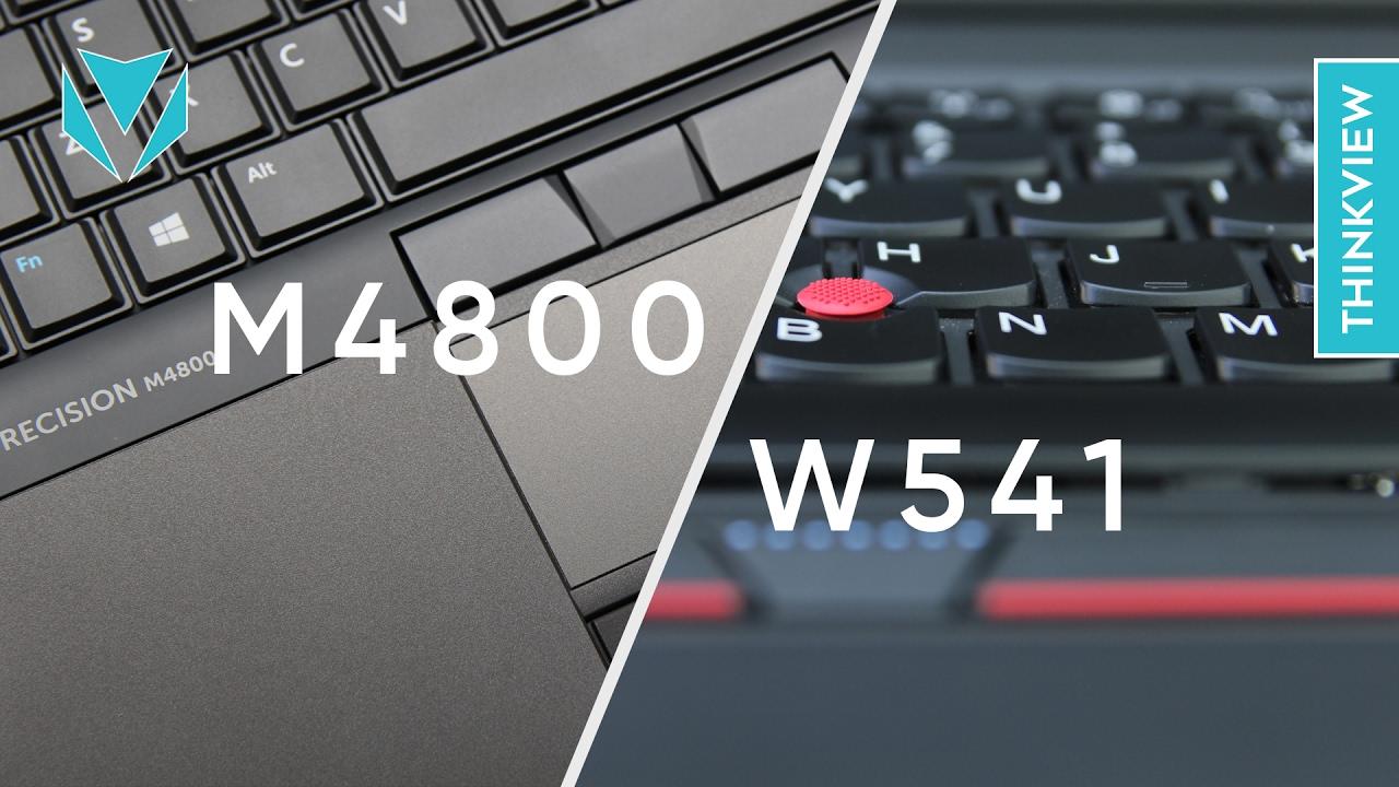 Dell Precision M4800 và ThinkPad W541: Cân sức! | ThinkView