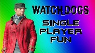 Watch Dogs Funny Moments - Photobomb, Big Car Explosion, Glitchy Body (Single Player Gameplay)