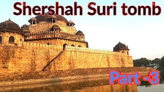 शेरशाह सूरी का इतिहास पार्ट -3 | History of Shershah Suri | Sasaram Rohtas Bihar Video
