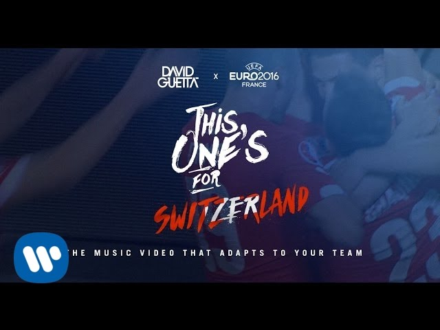 Download David Guetta ft. Zara Larsson - This One's For You Switzerland (UEFA EURO 2016™ Official Song)