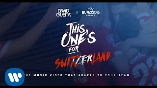 David Guetta ft. Zara Larsson - This One's For You Switzerland (UEFA EURO 2016™ Official Song)