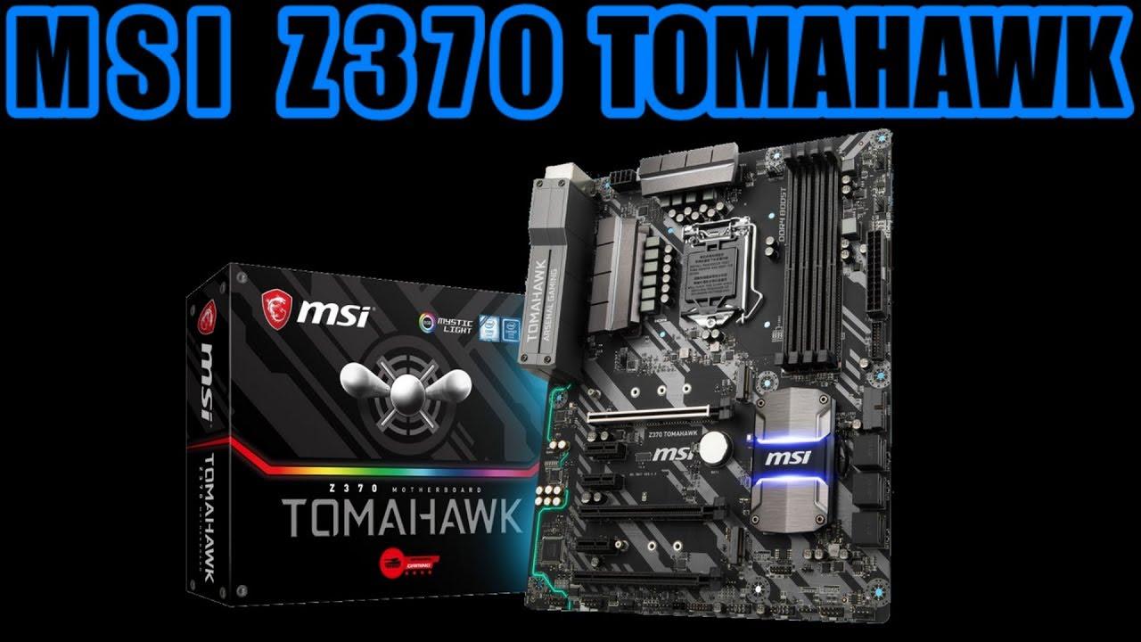 Présentation MSI Z370 TOMAHAWK