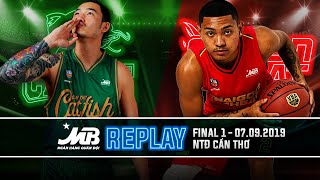 Replay VBA 2019 || Finals - Game 1: Cantho Catfish vs Saigon Heat | 07.09