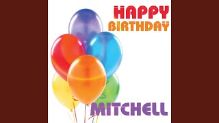 Happy Birthday Mitchell
