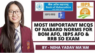 Most Important MCQs of NABARD Norms For BOM AFO, IBPS AFO, RRB SO, NABARD EXAM  Agriculture & GK