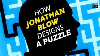 How Jonathan Blow Designs a Puzzle | Game Maker's Toolkit