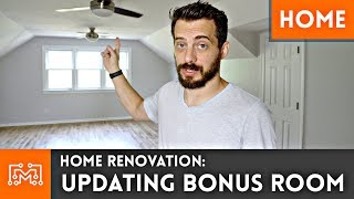 Updating Bonus Room // Home Renovation