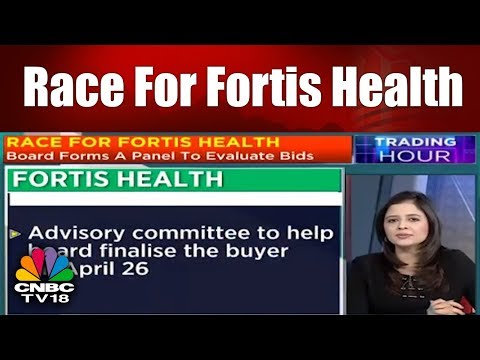 Race For Fortis Health | Fortis Gains On Deal Certainity | Trading Hour (Part 2) | CNBC TV18