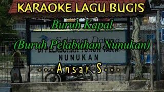 Download Karaoke Bugis - Buruh Pelabuhan Nunukan | Tanpa Vokal | Minus One Video HD