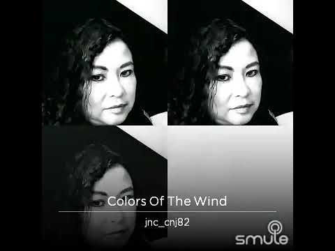 Colors of the Wind.....