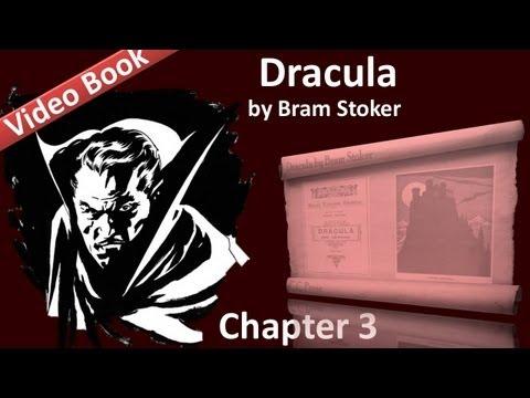 Chapter 03 - Dracula by Bram Stoker - Jonathan Harker's Journal