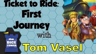 Ticket to Ride: First Journey Review - with Tom Vasel