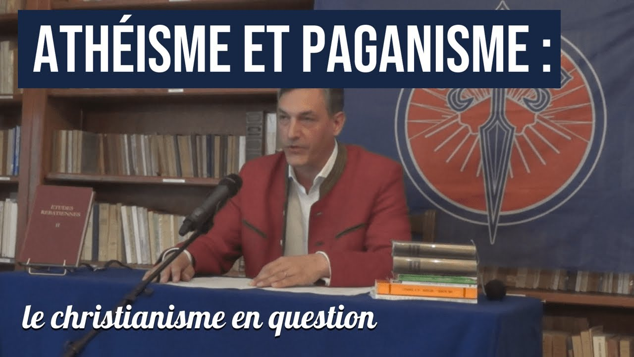 Athéisme et paganisme, le christianisme en question par Gilles de Beaupte