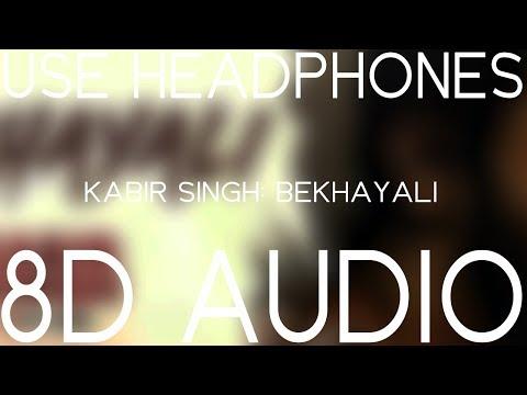 Bekhayali (8D AUDIO) 🎧 - Kabir Singh | Shahid Kapoor, Kiara Advani | Sachet-Parampara