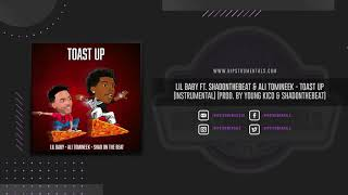 Lil Baby - Toast Up [Instrumental] (Prod. By Young Kico & ShadOnTheBeat) + DL via @Hipstrumentals