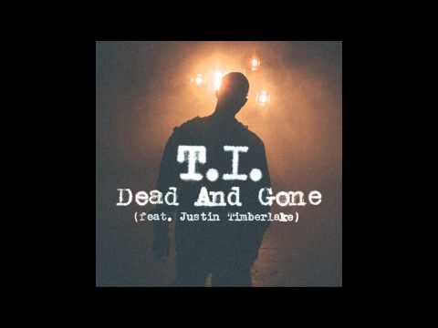 T.I. - Dead and Gone Ft. Justin Timberlake FREE Download