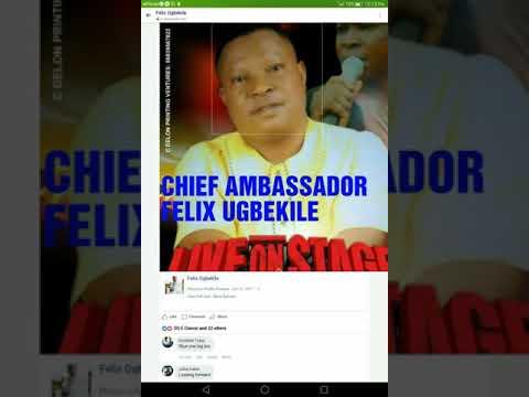 CHIEF AMBASSADOR FELIX UGBEKILE..king of Ika Highlife Music