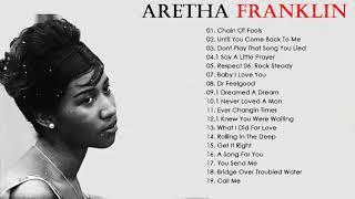 Aretha Franklin Greatest Hits -Best Songs Aretha Franklin Full Album