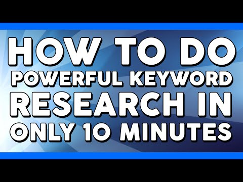 How To Do Powerful Keyword Research In Only Minutes
