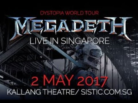 megadeth dystopia dystopia world tour in singapore youtube. Black Bedroom Furniture Sets. Home Design Ideas