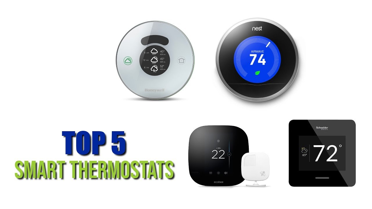 Top 5 Best Smart Thermostats 2017 Youtube