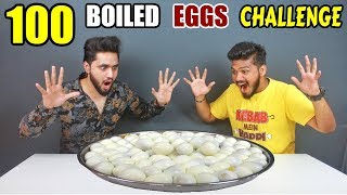 100 BOILED EGGS EATING CHALLENGE | HARD BOILED EGGS COMPETITION | Food Challenge in India (Ep - 95)