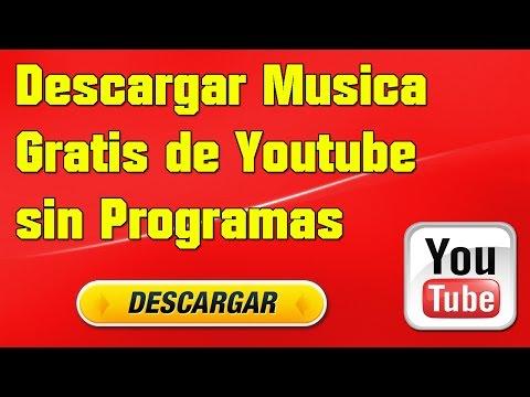 descargar-musica-gratis-de-youtube-sin-programas