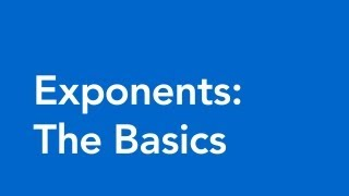 Exponents in Math - The Basics