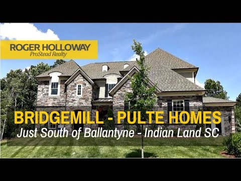 Bridgemill Homes for Sale SC from Pulte Homes