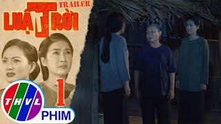 image Luật trời - Tập 1[1]: Mẹ Trang khuyên con gái đừng tin lời Bách vì anh đến để trêu ghẹo Thảo