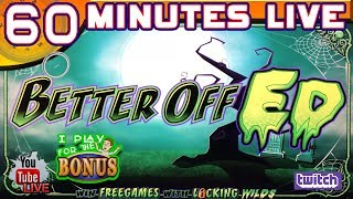 🔴 60 MINUTES LIVE ★ BETTER OFF ED ★ LIVE FROM THE SLOT MUSEUM