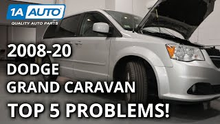 Top 5 Problems Dodge Grand Caravan Minivan 5th Generation 2008-20