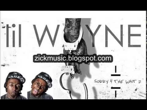 Lil Wayne (Hot Nigga) Sorry 4 The Wait 2 (2015) - New