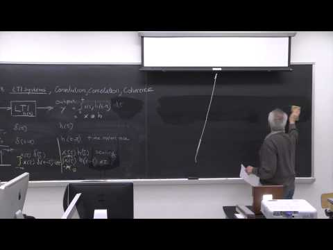 Lecture 7: LTI Systems, Convolution, Correlation, and Coherence, Dr. Wim van Drongelen