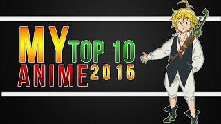 My Top 10 Anime -2014/2015 (RUSSAK•STUDiO)