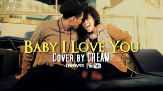 Baby I Love You - Cover by CREAM / Original by Che