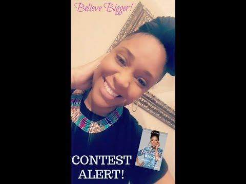 Believe Bigger Contest! With Marshawn Evans Daniels
