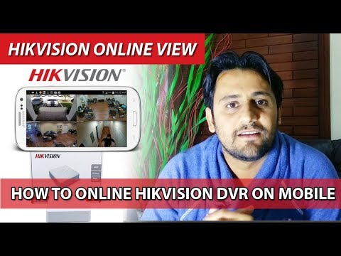 How To Online Hikvision DVR & Cameras - Live Mobile View