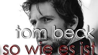 So wie es ist - Tom Beck lyrics | Neues Album